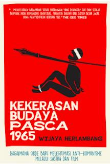 Wijaya Herlambang - Kekerasan Budaya Pasca 1965