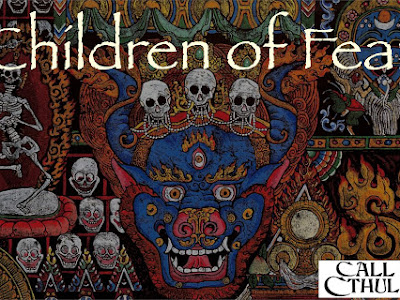 Children of Fear nueva campaña para Call of Cthulhu (Chaosium)