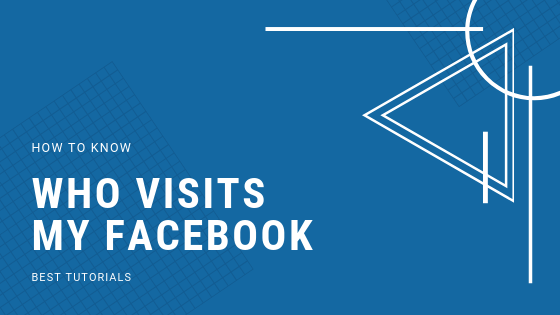 How To See Who Have Visited My Facebook Profile<br/>
