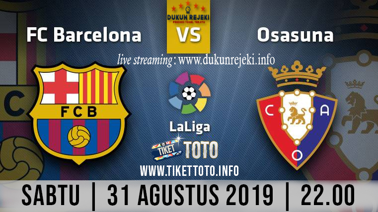 Prediksi Pertandingan Osasuna Vs FC Barcelona 31 Agustus 2019