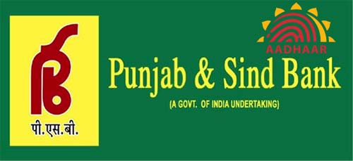 How to Link Aadhaar with Punjab & Sindh Bank Account