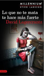 Reseña: Lo que no te mata te hace más fuerte, de David Lagercrantz