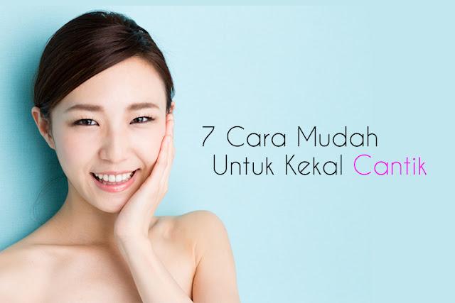 7 tips kekal cantik