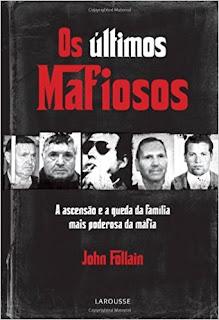 Os Últimos Mafiosos / John Follain