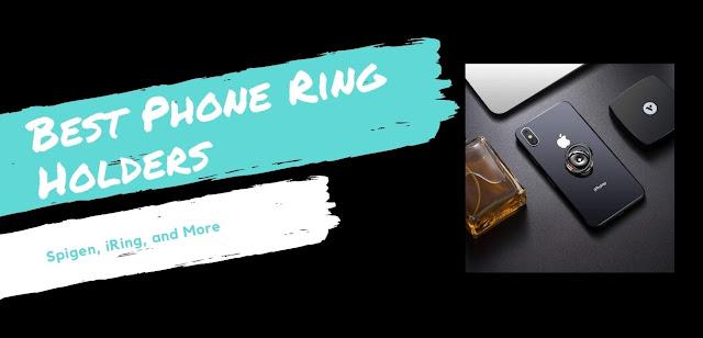 Best Phone Ring Holders