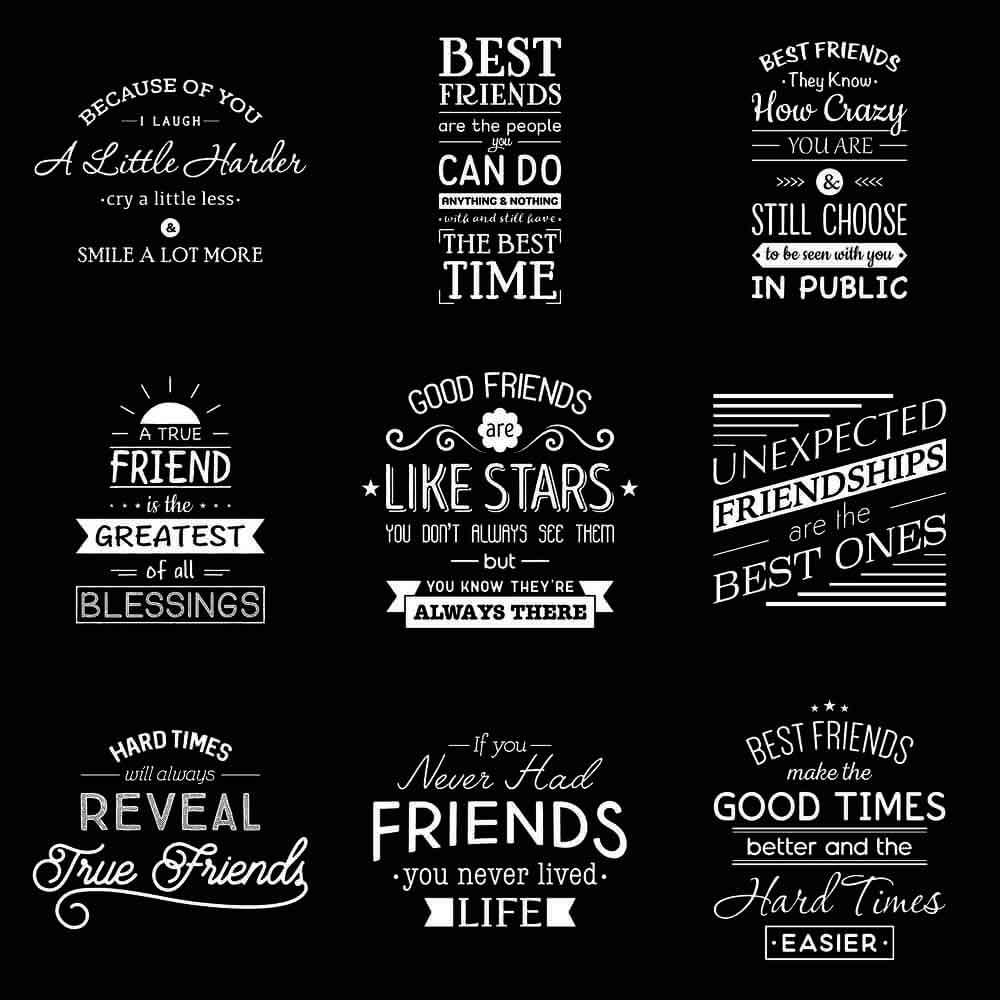 Typography Friendship Quotes.