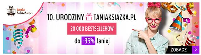 http://www.taniaksiazka.pl/swietuj-z-nami-10-urodziny-taniej-ksiazki--a-403.html