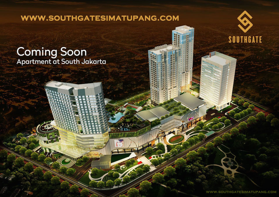 Southgate TB Simatupang Apartment by Sinarmas Land
