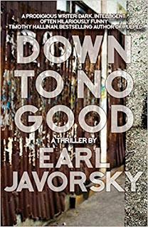 https://www.amazon.com/Down-No-Good-Charlie-Miner/dp/1611882532/ref=sr_1_1?ie=UTF8&qid=1533909840&sr=8-1&keywords=down+to+no+good+by+earl+javorsky