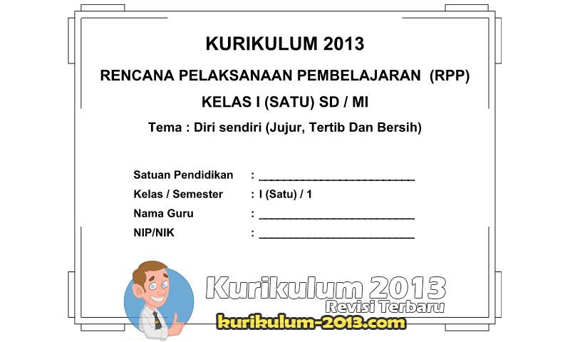 RPP SD Kurikulum 2013 Semester 1 Diri Sendiri Jujur Tertib dll