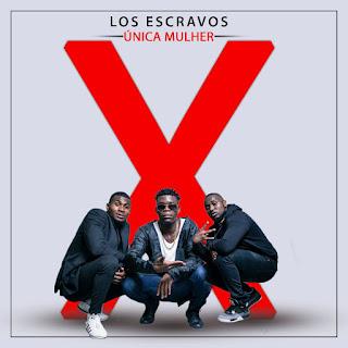 BAIXAR MP3    Los Escravos - Única Mulher ( 2018 )