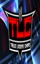 Watch WWE Tables Ladders and Chairs Online Free Putlocker