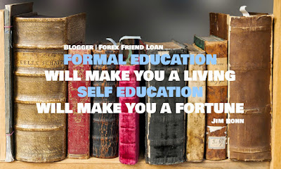 Motivational Quote, Quote, Jim Rohn, FORMAL EDUCATION WILL MAKE YOU A LIVING. SELF EDUCATION WILL MAKE YOU A FORTUNE,