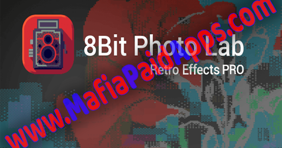 8Bit Photo Lab, Retro Effects Pro/Gold v1 10 3 Apk for Android