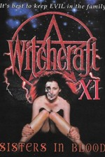 Witchcraft XI Sisters in Blood 2000 Watch Online