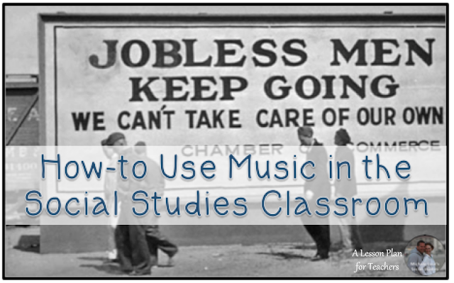 Great tips for using music in the social studies classroom