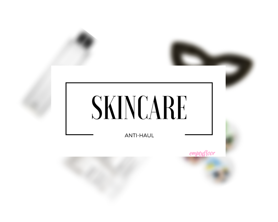 Skincare anti-haul || Anti haul de cuidado de la piel
