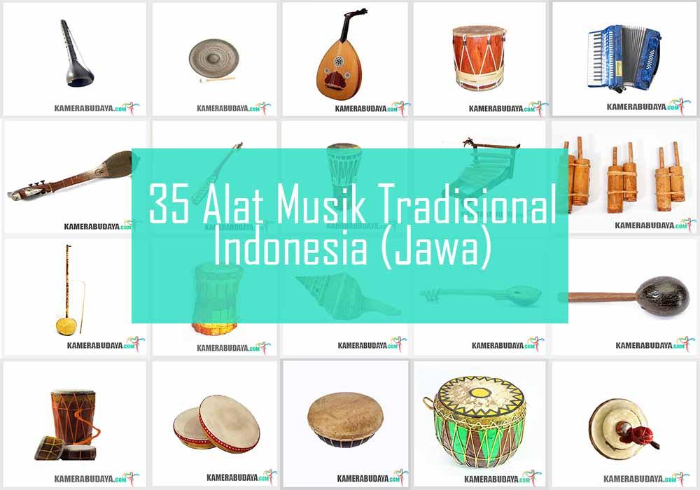Inilah 6 Alat Musik Tradisional Dari Pulau Jawa