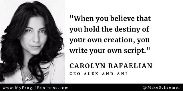 carolyn rafaelian quotes alex and ani ceo quotations bootstrap business blog