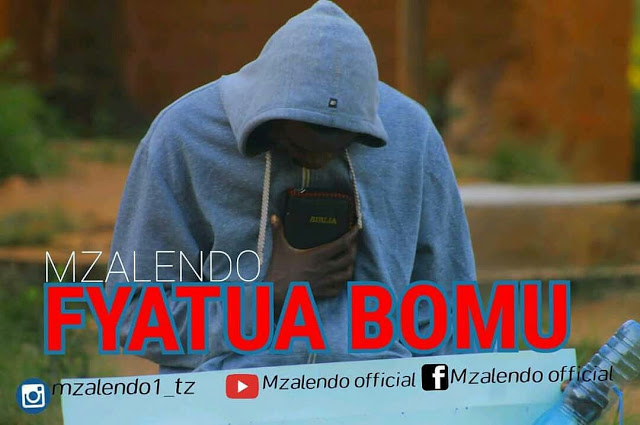 Download Mp3 | Mzalendo - Fyatua Bomu