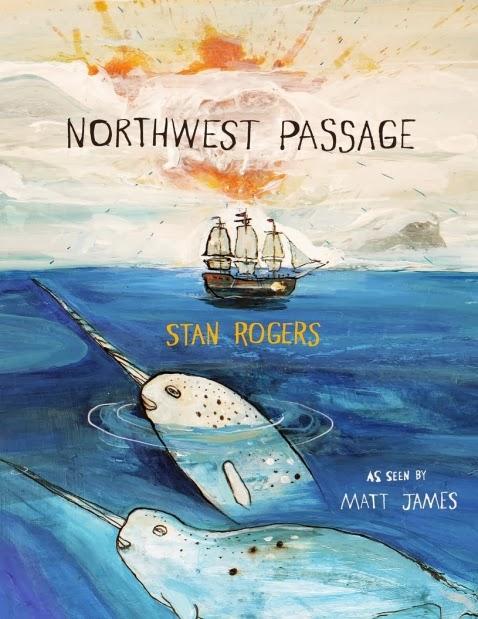 http://www.amazon.ca/Northwest-Passage-Stan-Rogers/dp/1554981530