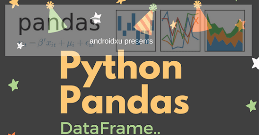 Pandas in Python - Dataframe Tutorial(With examples)