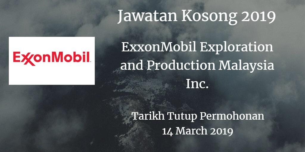 Jawatan Kosong ExxonMobil Exploration and Production Malaysia Inc. 14 March 2019