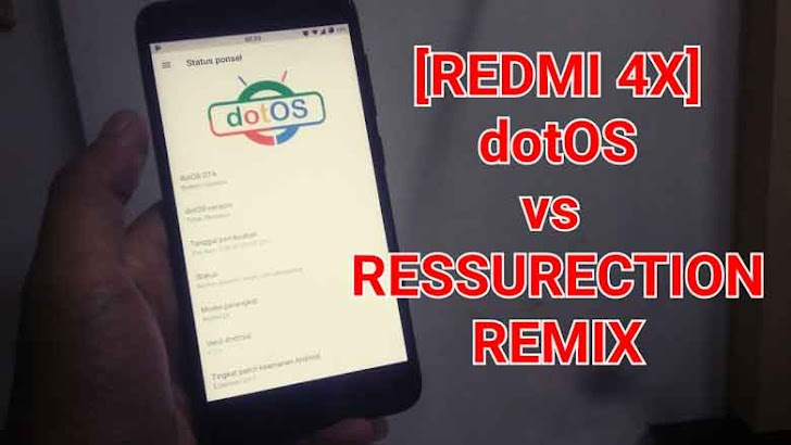 [REDMI 4X] Review Singkat ROM DOT OS (dotOS) pada Santoni