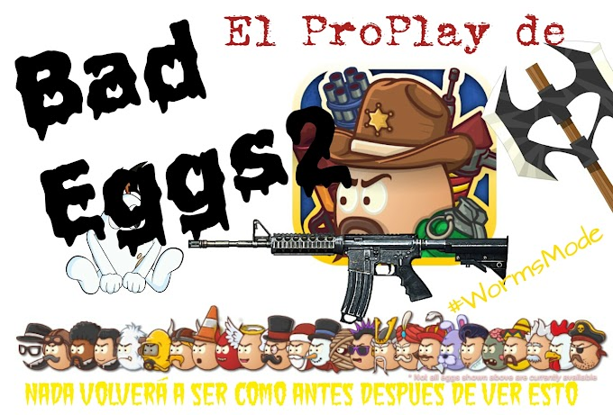 El ProPlay de Badd Eggs 2