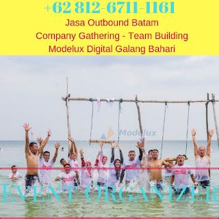 0812-6711-1161 Outbound Batam Jasa Company Gathering Team Building Perusahaan