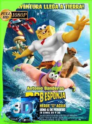 Bob Esponja Un Héroe Fuera del Agua (2015) Latino Full 3D SBS 1080P [GoogleDrive] dizonHD