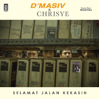 Download Lagu D'MASIV & Chrisye Selamat Jalan Kekasih Mp3 (Special Guest Maizura)