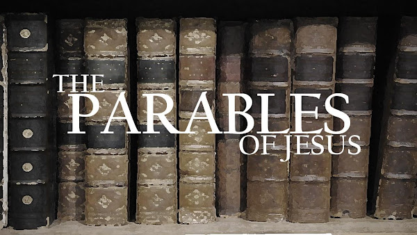 Grace Baptist Church | Sermon Series: The Parables of Jesus
