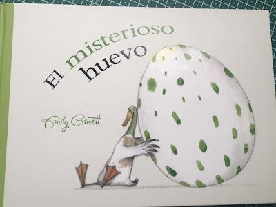 El misterioso huevo, Emily Gravett, picarona, ediciones obelisco, cuento, cuento infantil, album ilustrado, libro, libros 2019,
