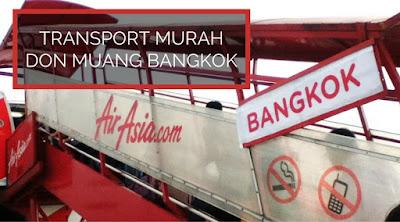 Transport Murah dari Bandar Don Muang Bangkok