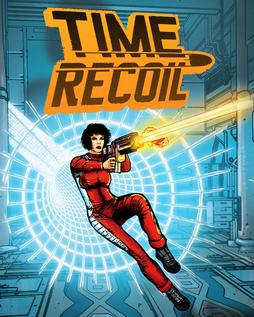 Time Recoil (Portable) PC Full Descargar (1-Link) [MEGA]