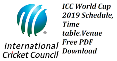 ICC World Cup 2019 Schedule, Time table,Venue Free PDF Download