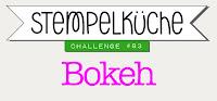 Post-Einstellungen Labels Challenge Planen  22.11.17 10:00  Mitteleuropäische Zeit Permalink https://stempelkueche-challenge.blogspot.com/2017/11/stempelkuche-challenge-83-bokeh.html