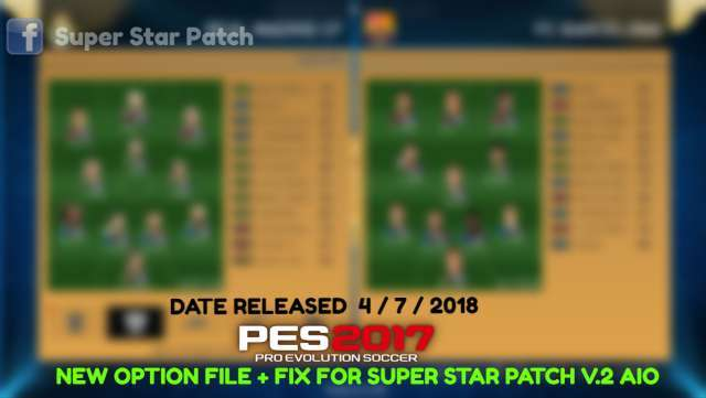 Option File + Fix For Super Star Patch V2 AIO PES 2017