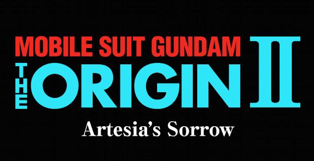 Mobile Suit Gundam Origin 2 - Artesia Sorrow Subtitle Indonesia