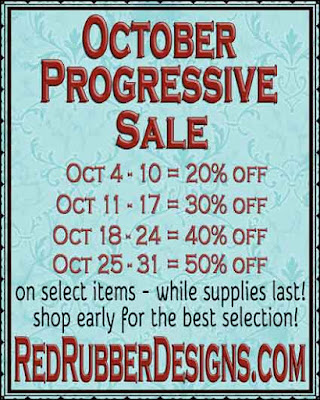 October Progressive Sale at Red Rubber Designs