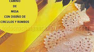 Camino de mesa crochet con diseño de círculos y rombos