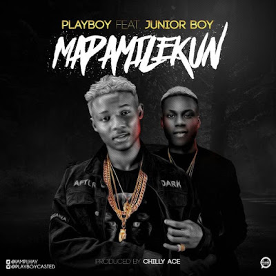 Playboy - Mapamilekun ft. Junior Boy