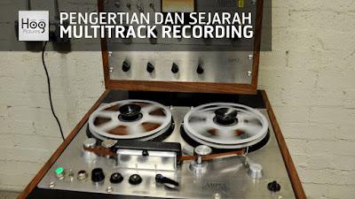 Pengertian dan Sejarah Rekaman Multitrack atau Multitrack Recording - Hog Pictures