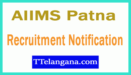 AIIMS Patna All India Institute of Medical Sciences Recruitment Notification