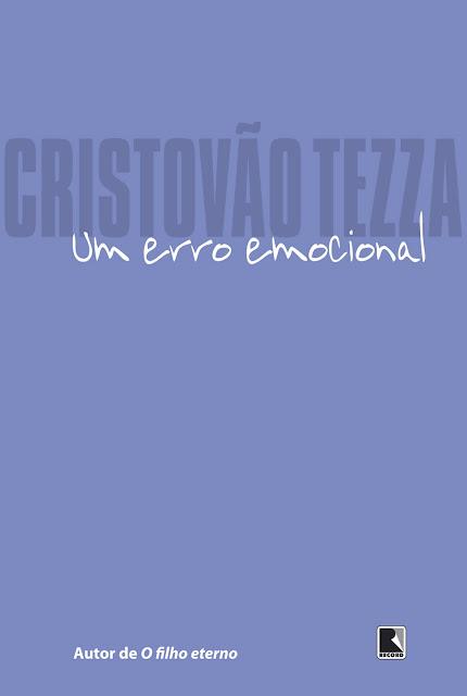 Um erro emocional - Cristovão Tezza