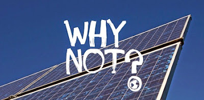 why not solar power?