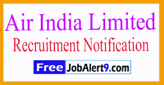 Air India Limited Recruitment Notification 2017 Last date 01-08-2017