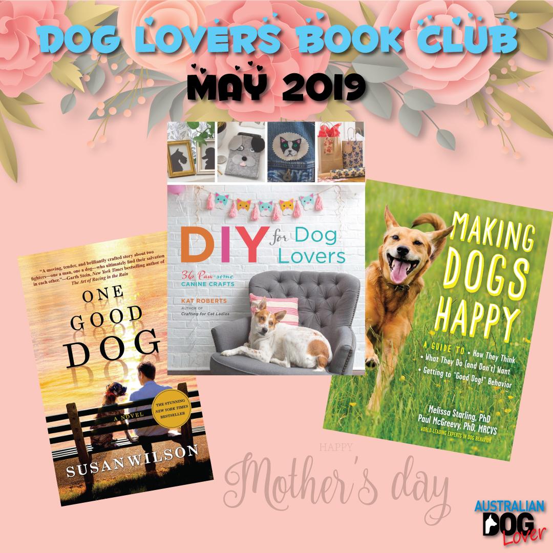 Dog Lovers Book Club - May 2019 | Australian Dog Lover