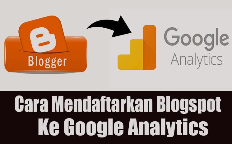 Tutorial Cara Memasang Kode Google Analytics di Blogger